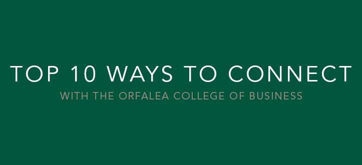 Top 10 Ways to Connect with the Orfalea College of Business