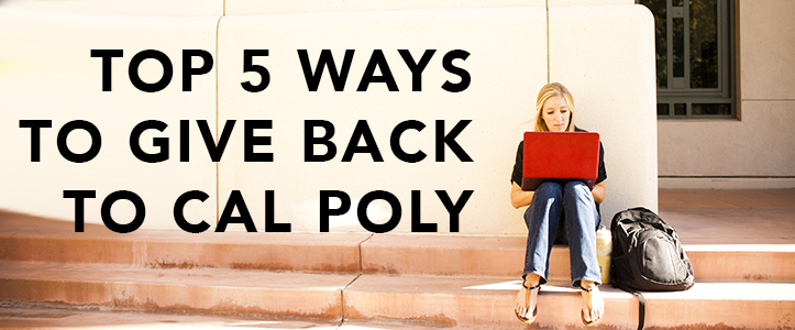 To 5 Ways to Give Back to Cal Poly